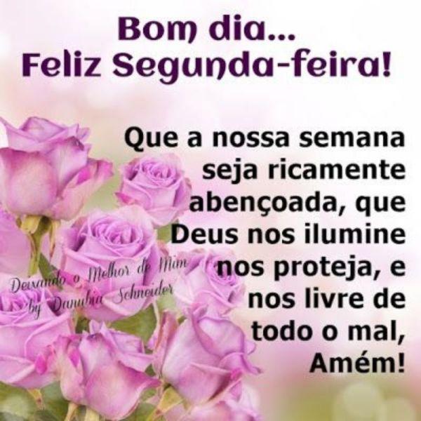 bom dia segunda feira protegida por Deus