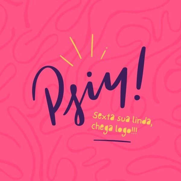 psiu pink bom dia sexta feira