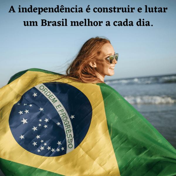 independência para construir um brasil melhor