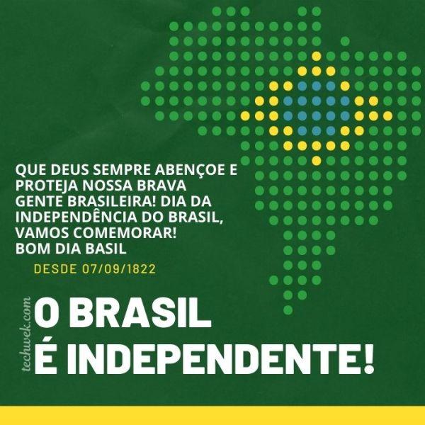 Mensagens de bom dia para o dia da Independência do Brasil