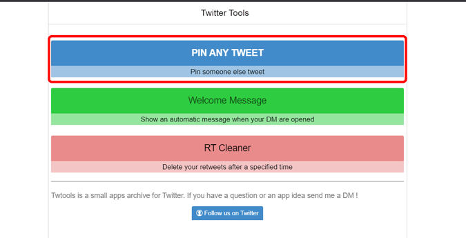 click on pin any tweet button on Twtools website