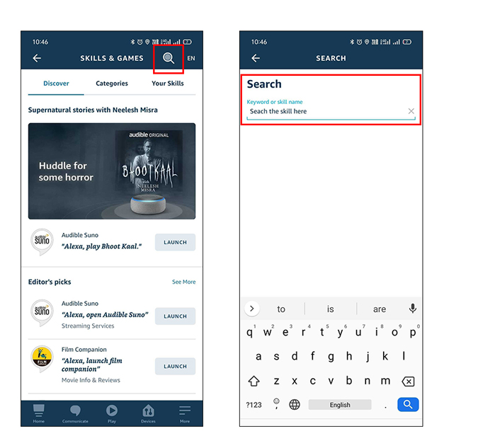 Search for Skills and Games in Alexa app and Enable the skill