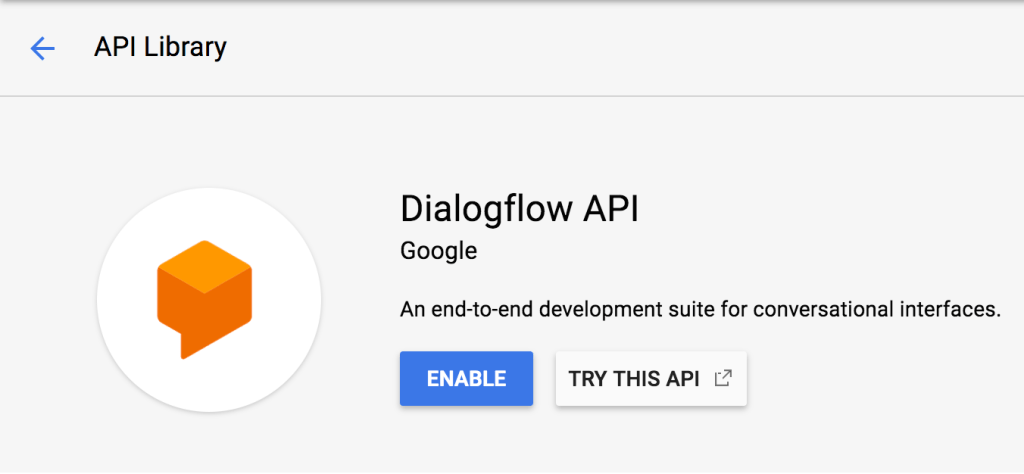 How to create a chatbot using Dialogflow Enterprise Edition