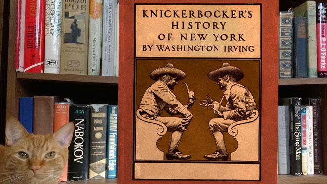 Worth Reading: Knickerbocker's History of New York
