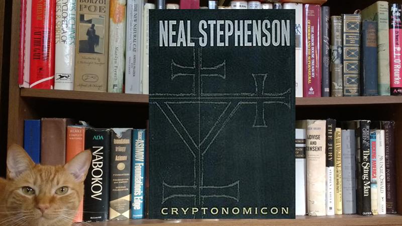 Worth Reading: Cryptonomicon by Neal Stephenson