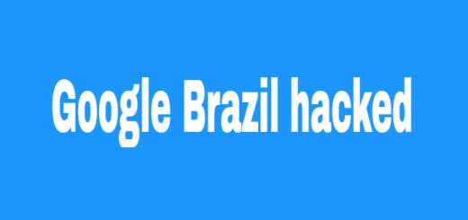 google brazil hacked