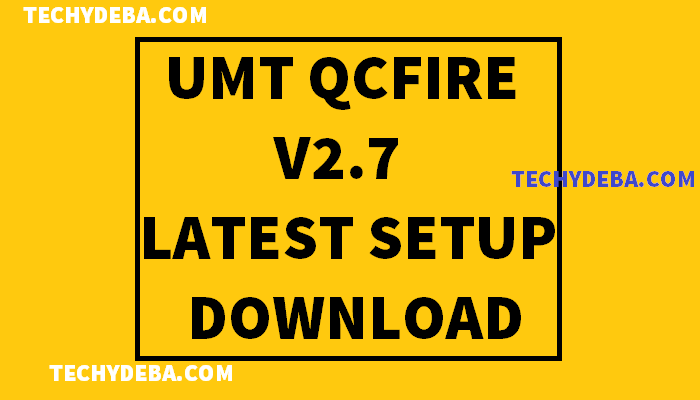 UMT Qcfire v2.9 Latest Setup Download