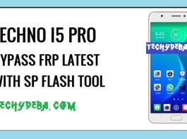 Bypass FRP Techno I5 Pro, Bypass Techno I5 Pro,Techno I5 Pro FRP,Techno I5 Pro DA File,Techno I5 Pro FRP Bypass File,Techno I5 Profrp Bypass Tool,