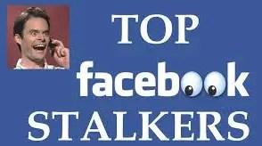 Facebook stalkers