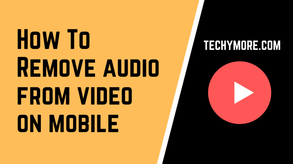 How To Remove Audio From Video