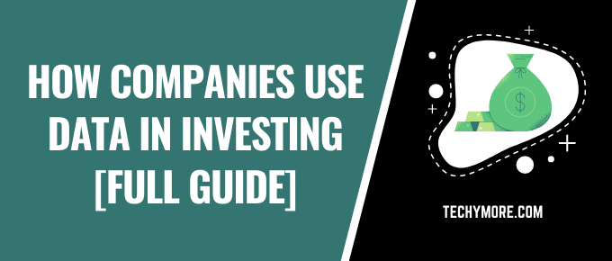 How Companies Use Data in Investing