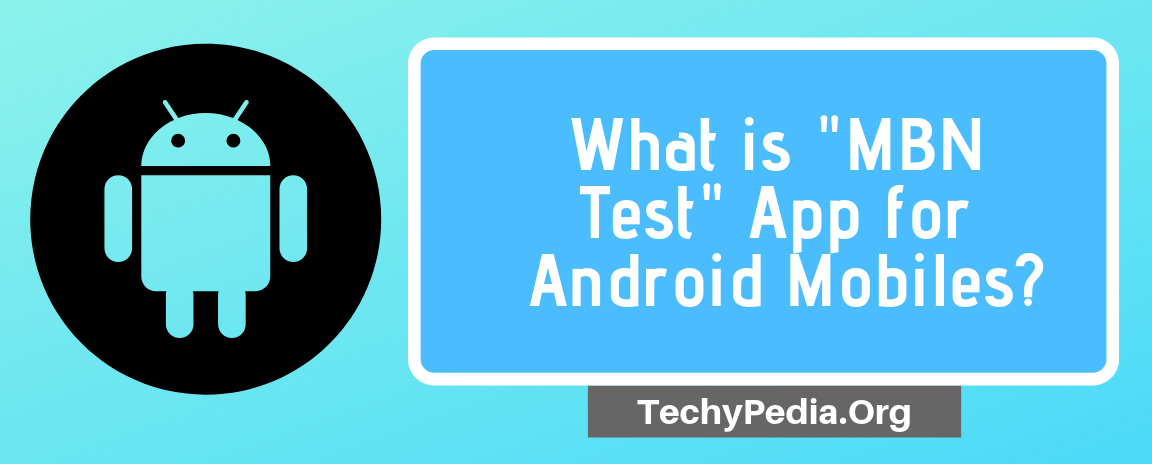 what is mbn test app