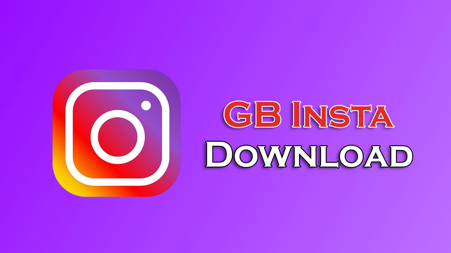 INSTAGRAM DOWNLOAD APK - GB Instagram Latest Version v1 50 APK Free