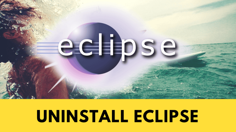 Uninstall Eclipse