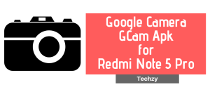 Google Camera {Gcam} Apk for Redmi Note 5 Pro