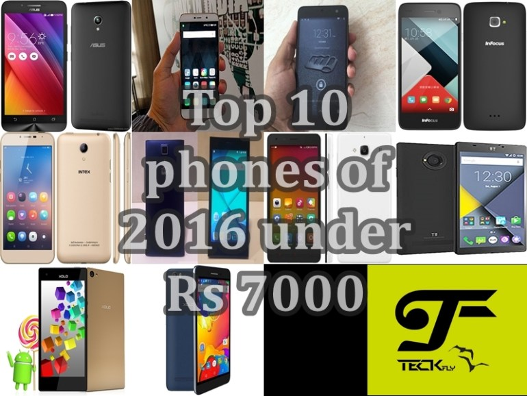 Top 10 phones 2016 under Rs 7000, Best smartphone under 7000 and Best phone under 7000