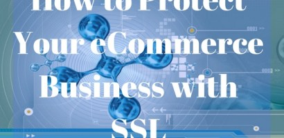 How to Protect Your eCommerce Business with SSL