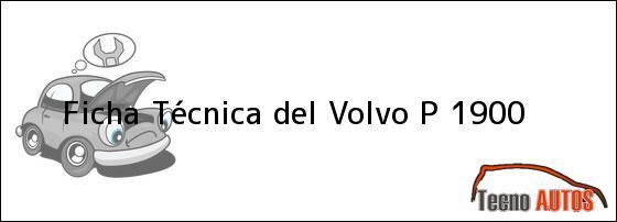 Ficha Técnica del Volvo P 1900, ensamblado en 1956