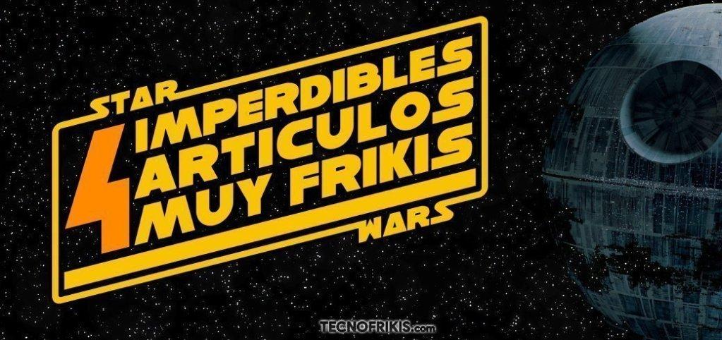 4 artículos muy frikis de Star Wars - Imagen 3 - TECNOFRIKIS