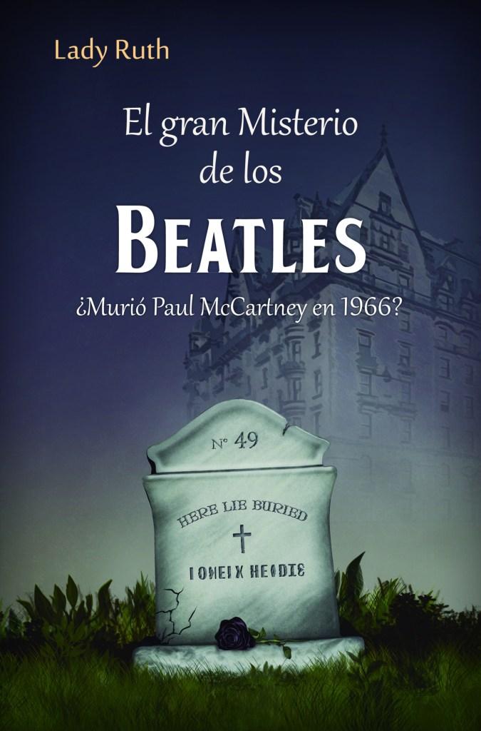 El Gran Misterio de los Beatles - Lady Ruth