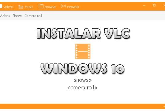 Cómo instalar VLC en Windows 10