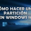 Cómo hacer una partición en Windows 10 4