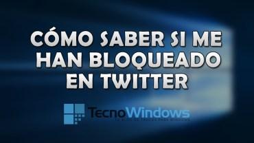 Cómo saber si me han bloqueado en Twitter desde Windows 4
