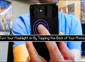 Turn Your Flashlight on By Tapping the Back of Your Phone