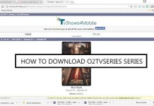 How to Download o2tvseries Series