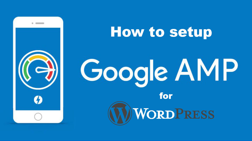 How-to-setup-Google-AMP-for-WordPress-Websites