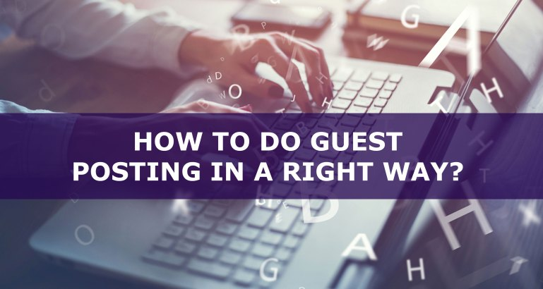 How-to-do-guest-posting-in-a-right-way