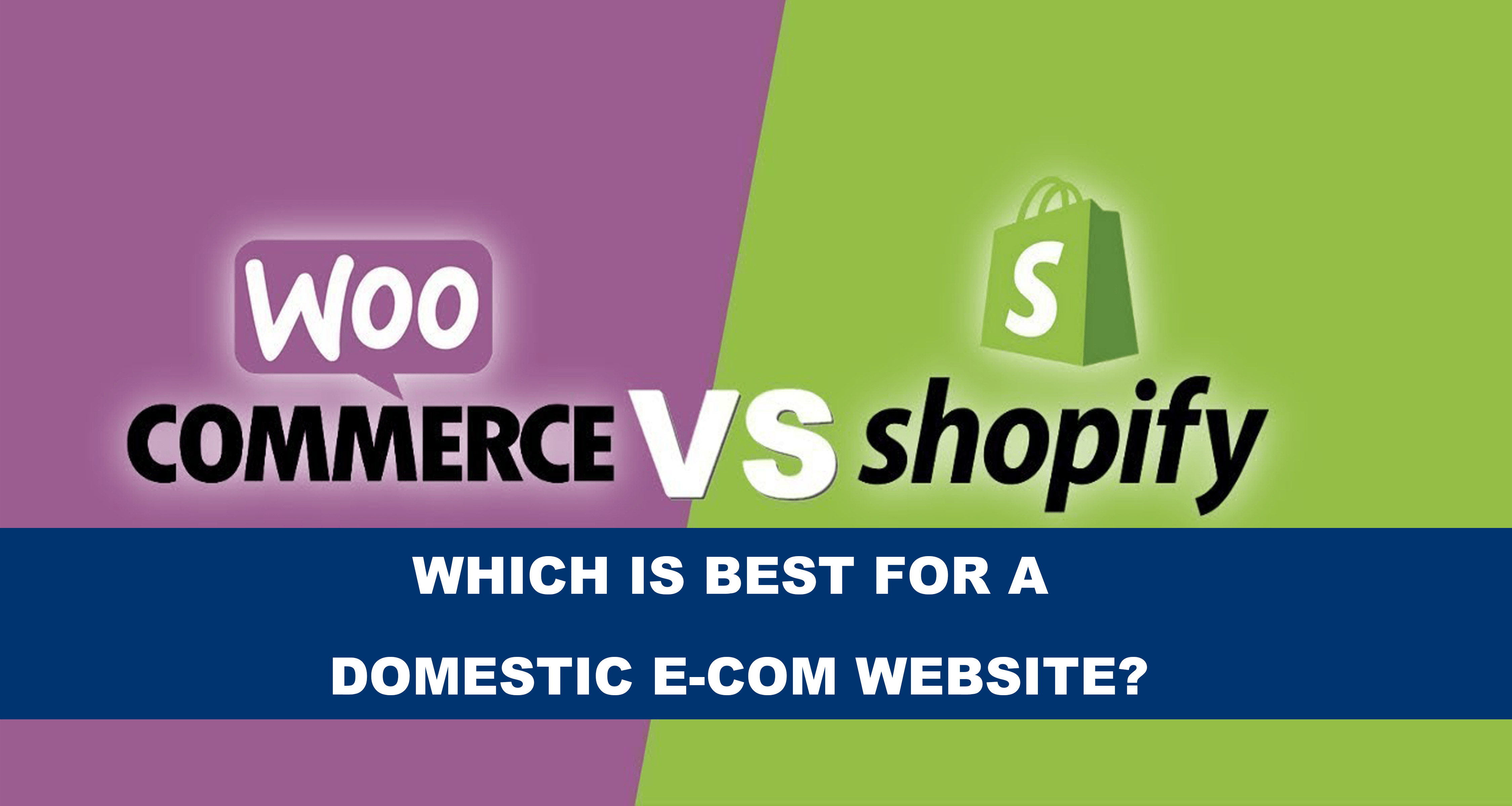 Shopify Or WooCommerse Which Is Best For A Domestic E-com Website