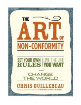 """""""The Art of Non-Conformity"""" by Chris Guillebeau"""