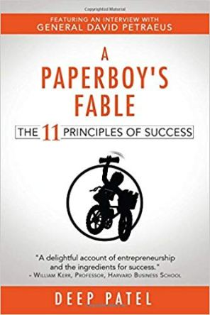 A Paperboy's Fable The 11 Principles of Success By Deep Patel