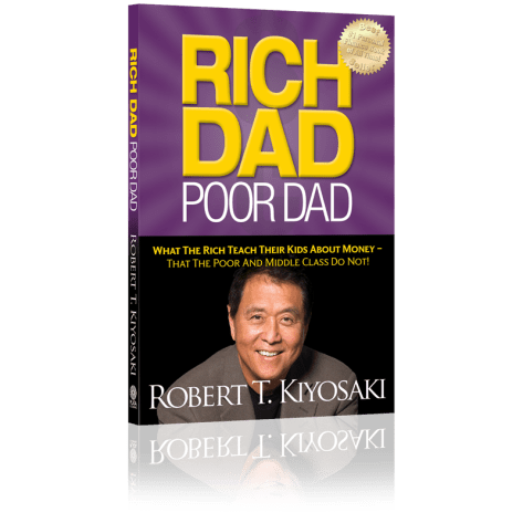 "Rich Dad, Poor Dad"" by Robert Kiyosaki and Sharon Lechter"