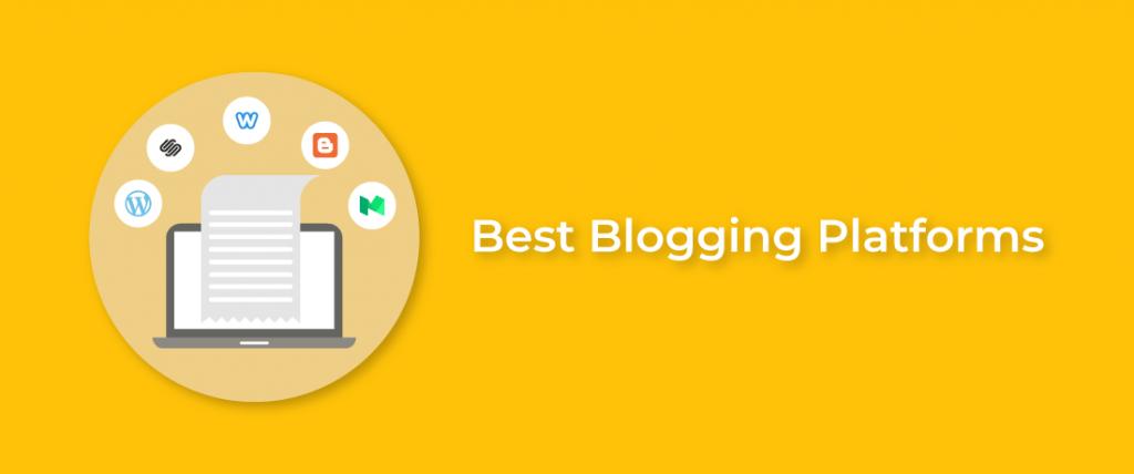 The Best Blogging Platform For Beginners