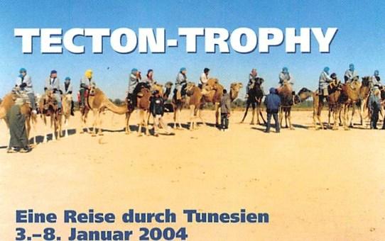 TECTON-Trophy - Eine Reise durch Tunesien 3. bis 8. Januar 2004