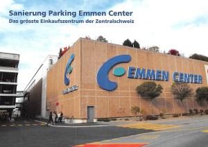 Sanierung Parking Emmen Center