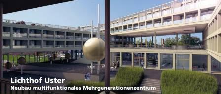 Lichthof Uster, multifunktionales Mehrgenerationenzentrum