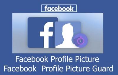 Facebook Profile Picture - Facebook  Profile Picture Guard