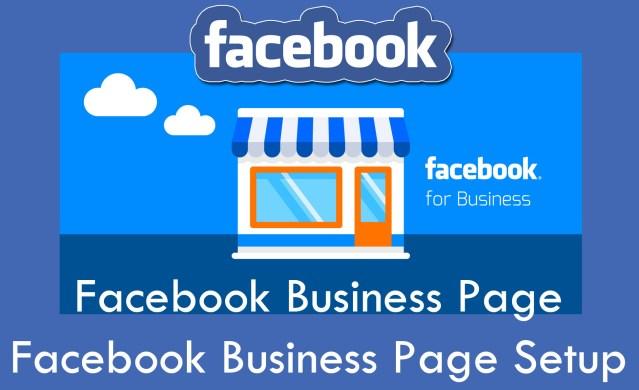 Facebook Business Page - Facebook Business Page Setup