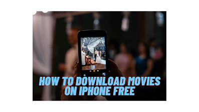 DOWNLOAD MOVIES ON IPHONE