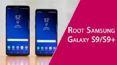 root samsung galaxy s9 and s9 plus