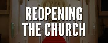 Re-Opening Churches