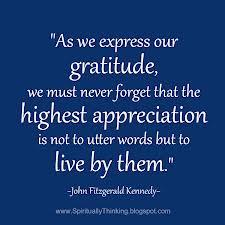 As we express gratitude.JFK