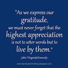 As we express gratitude.JFK