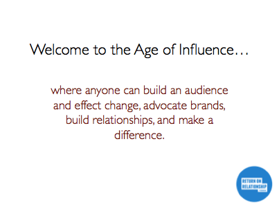 Welcome to the Age of Influence