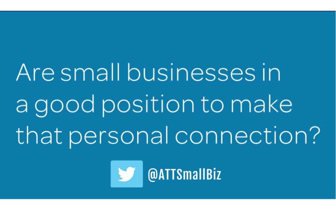 3 easy ways to make a personal connection ~via @ATTSmallBiz