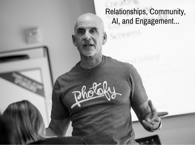 Relationships, Community, AI, and Engagement