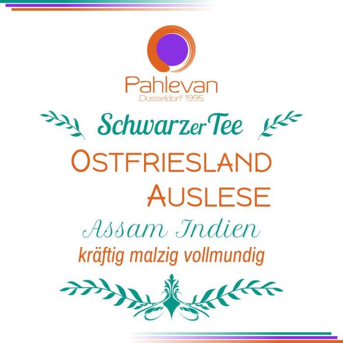 Schwarzer Tee Ostfriesland Auslese   kräftig malzig vollmundig von Tee Pahlevan